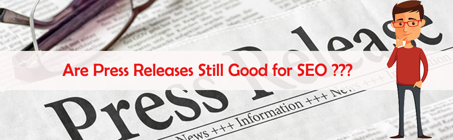 Are Press Releases Still Good for SEO 2018- CDCS Online